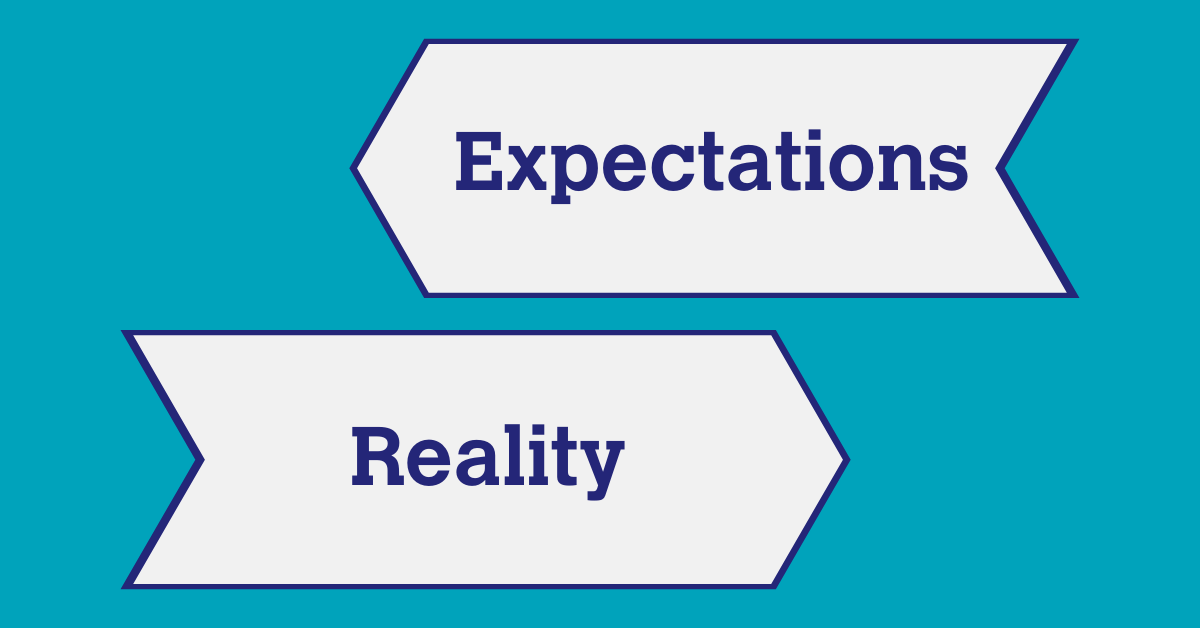 Expectations vs Reality written on arrow flags